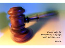 Judge Not But Judge