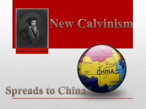 Calvinism China New Calvinism