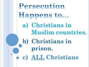 All Christians Face Persecution