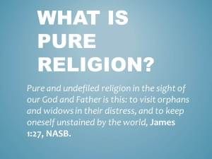 Pure Religion James 1 Widow Orphan Cochran blog